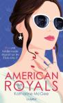American Royals de Katharine McGEE